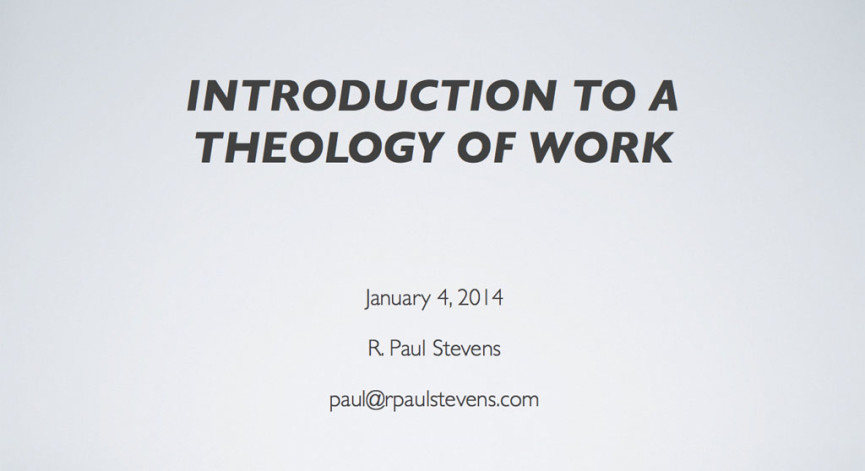 Introduction to a Theology of Work